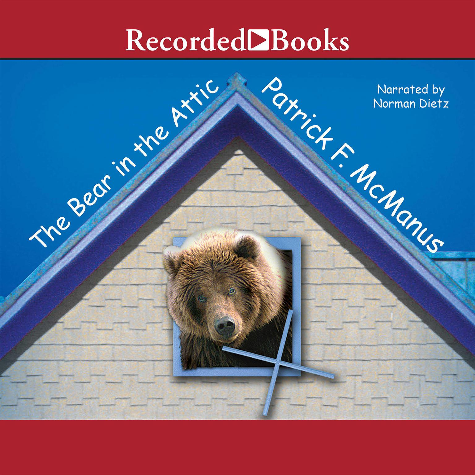 Printable The Bear in the Attic Audiobook Cover Art