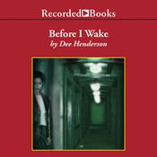 Before I Wake, by Dee Henderson