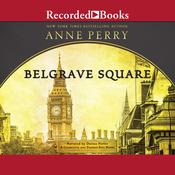 Belgrave Square Audiobook, by Anne Perry