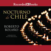 Nocturno de Chile Audiobook, by Roberto Bolaño