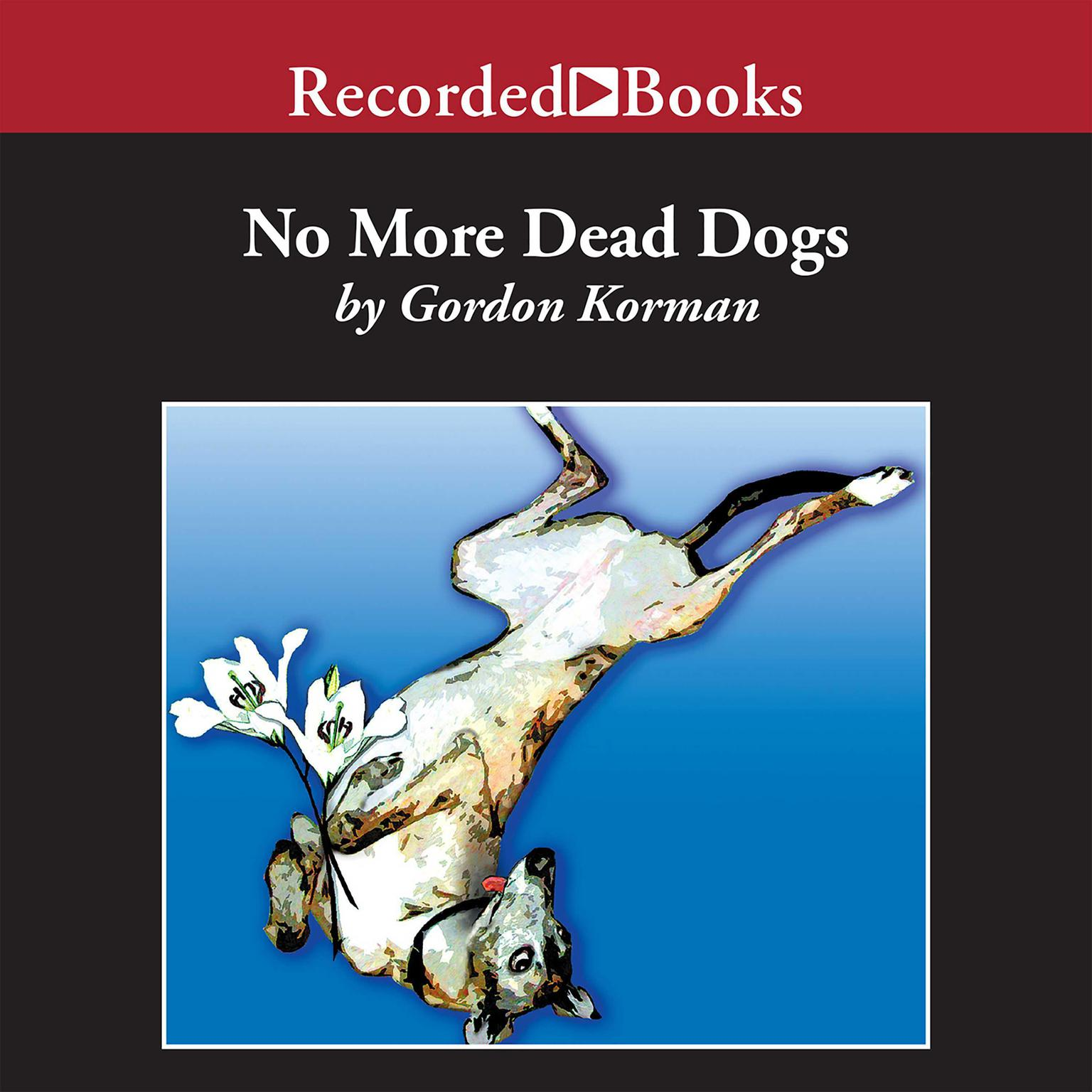 Printable No More Dead Dogs Audiobook Cover Art