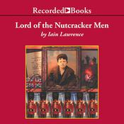 Lord of the Nutcracker Men, by Iain Lawrence