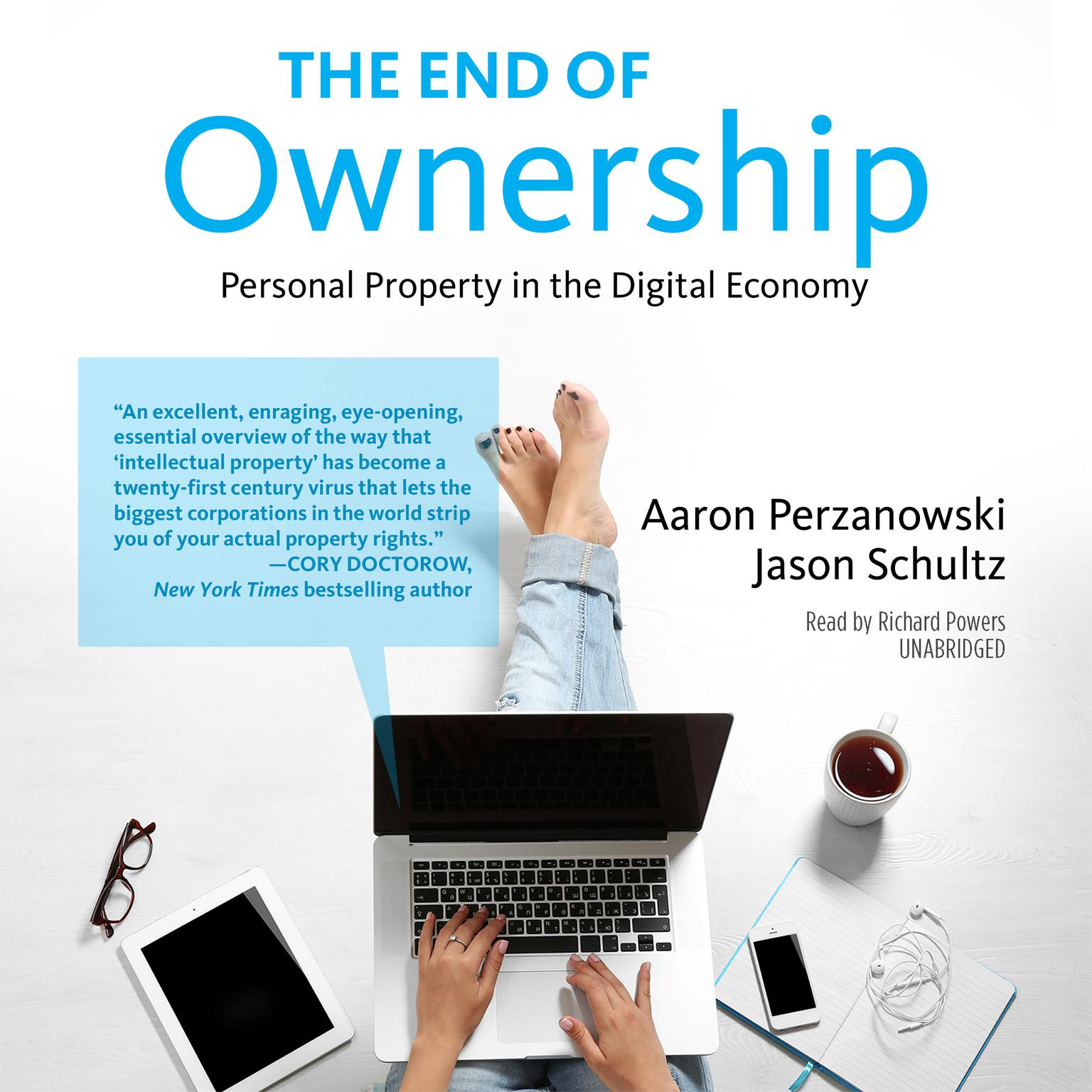 Printable The End of Ownership: Personal Property in the Digital Economy Audiobook Cover Art