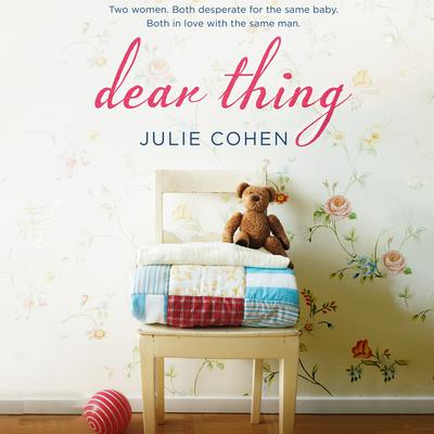 Dear Thing Audiobook, by Julie Cohen