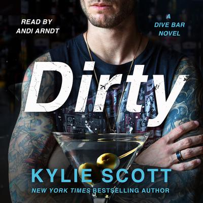 Dirty: A Dive Bar Novel Audiobook, by