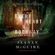 Every Heart a Doorway, by Seanan McGuire