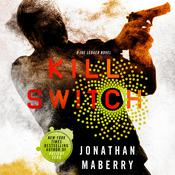 Kill Switch: A Joe Ledger Novel Audiobook, by Jonathan Maberry