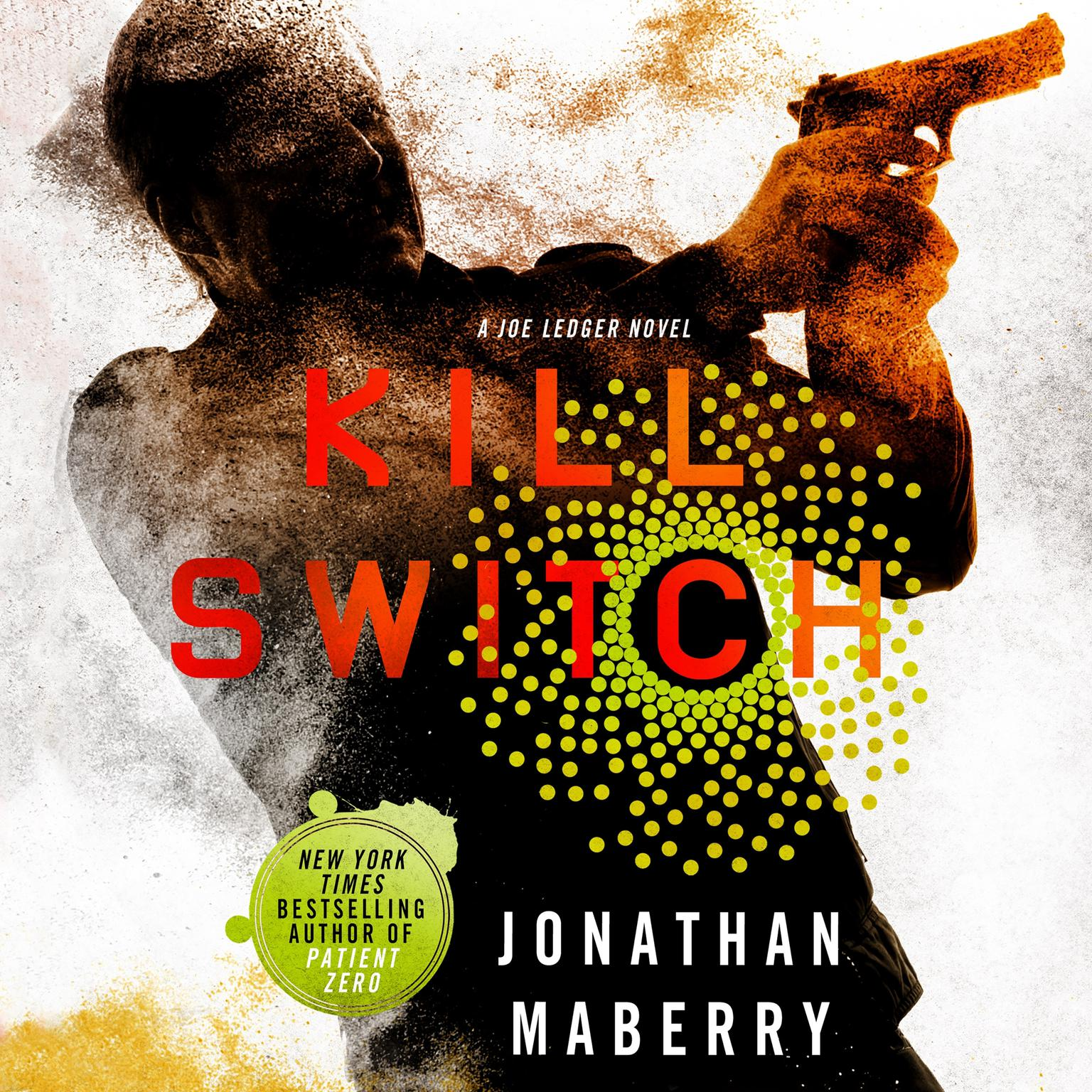 Printable Kill Switch: A Joe Ledger Novel Audiobook Cover Art