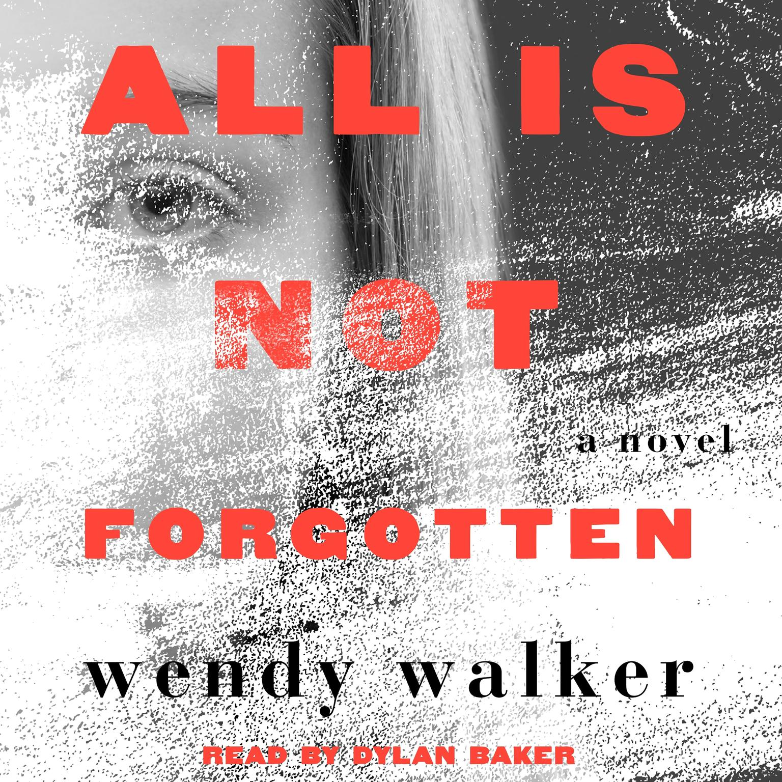 Printable All Is Not Forgotten: A Novel Audiobook Cover Art
