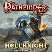 Pathfinder Tales: Hellknight, by Liane Merciel