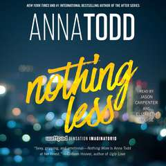 Nothing Less Audiobook, by Anna Todd