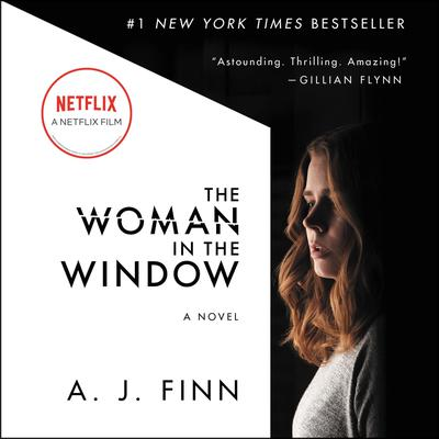 The Woman in the Window: A Novel Audiobook, by A. J. Finn