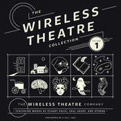 The Wireless Theatre Collection, Vol. 1 Audiobook, by the Wireless Theatre Company, Stuart Price, Paul Ekert