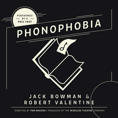 Phonophobia Audiobook, by Jack Bowman