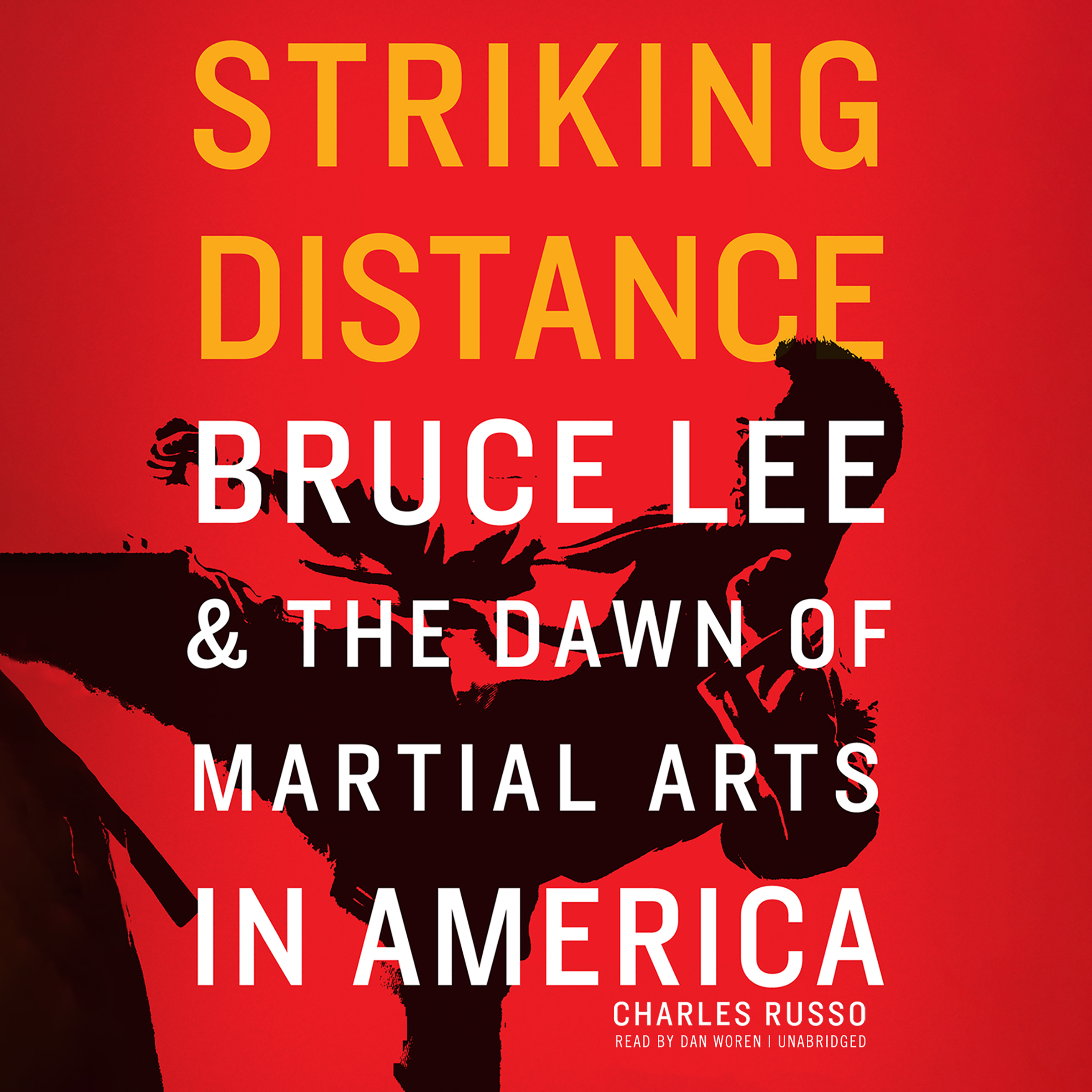 Printable Striking Distance: Bruce Lee & the Dawn of Martial Arts in America Audiobook Cover Art