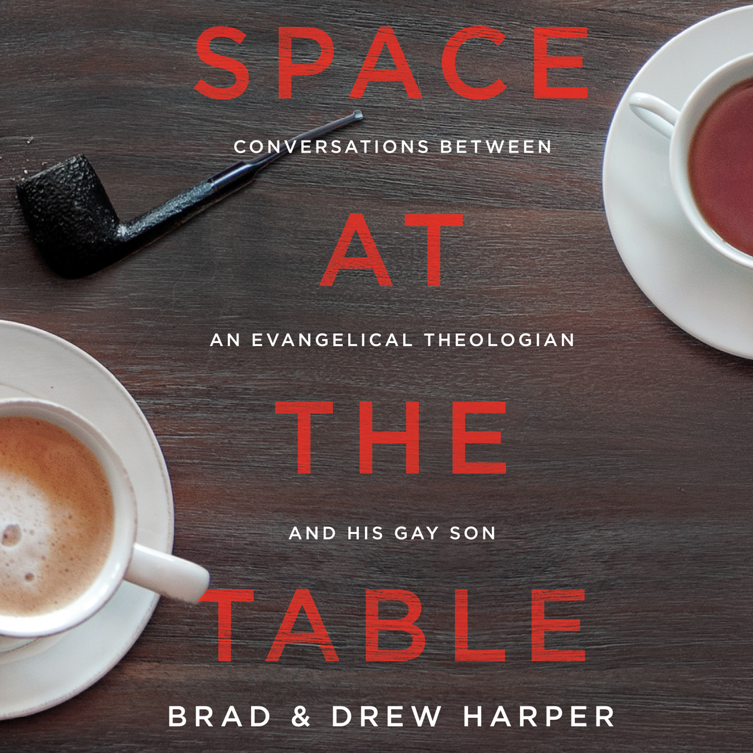 Printable Space at the Table: Conversations between an Evangelical Theologian and His Gay Son Audiobook Cover Art