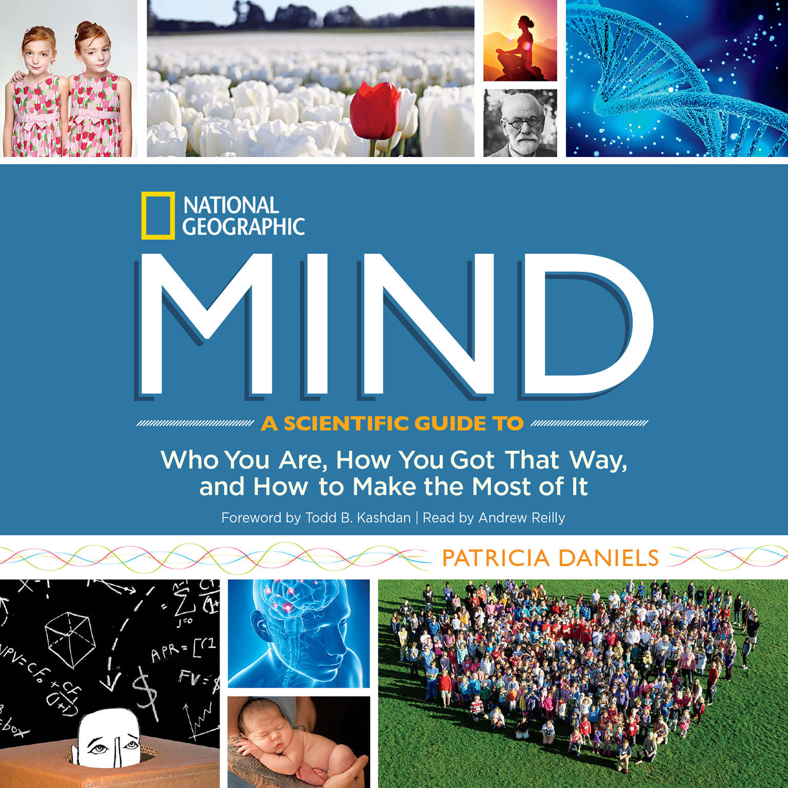 Printable Mind: A Scientific Guide to Who You Are, How You Got That Way, and How to Make the Most of It Audiobook Cover Art