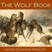The Wolf Book Audiobook, by Henry Chapman Mercer