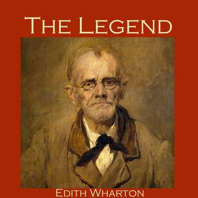The Legend Audiobook, by Edith Wharton