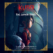 Kubo and the Two Strings: The Junior Novel Audiobook, by Sadie Chesterfield