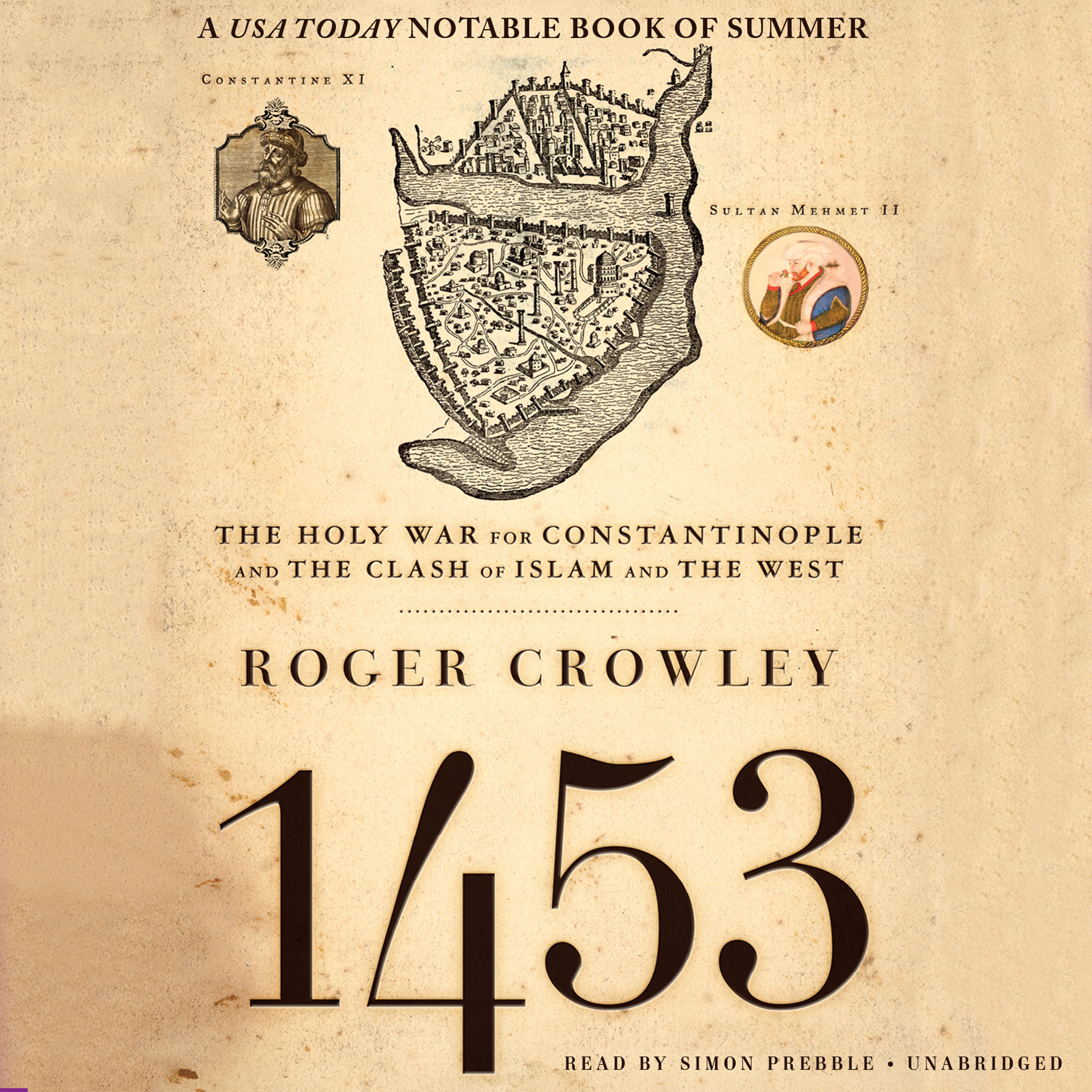Printable 1453: The Holy War for Constantinople and the Clash of Islam and the West Audiobook Cover Art