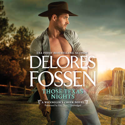 Those Texas Nights Audiobook, by Delores Fossen