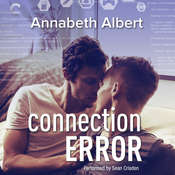 Connection Error Audiobook, by Annabeth Albert