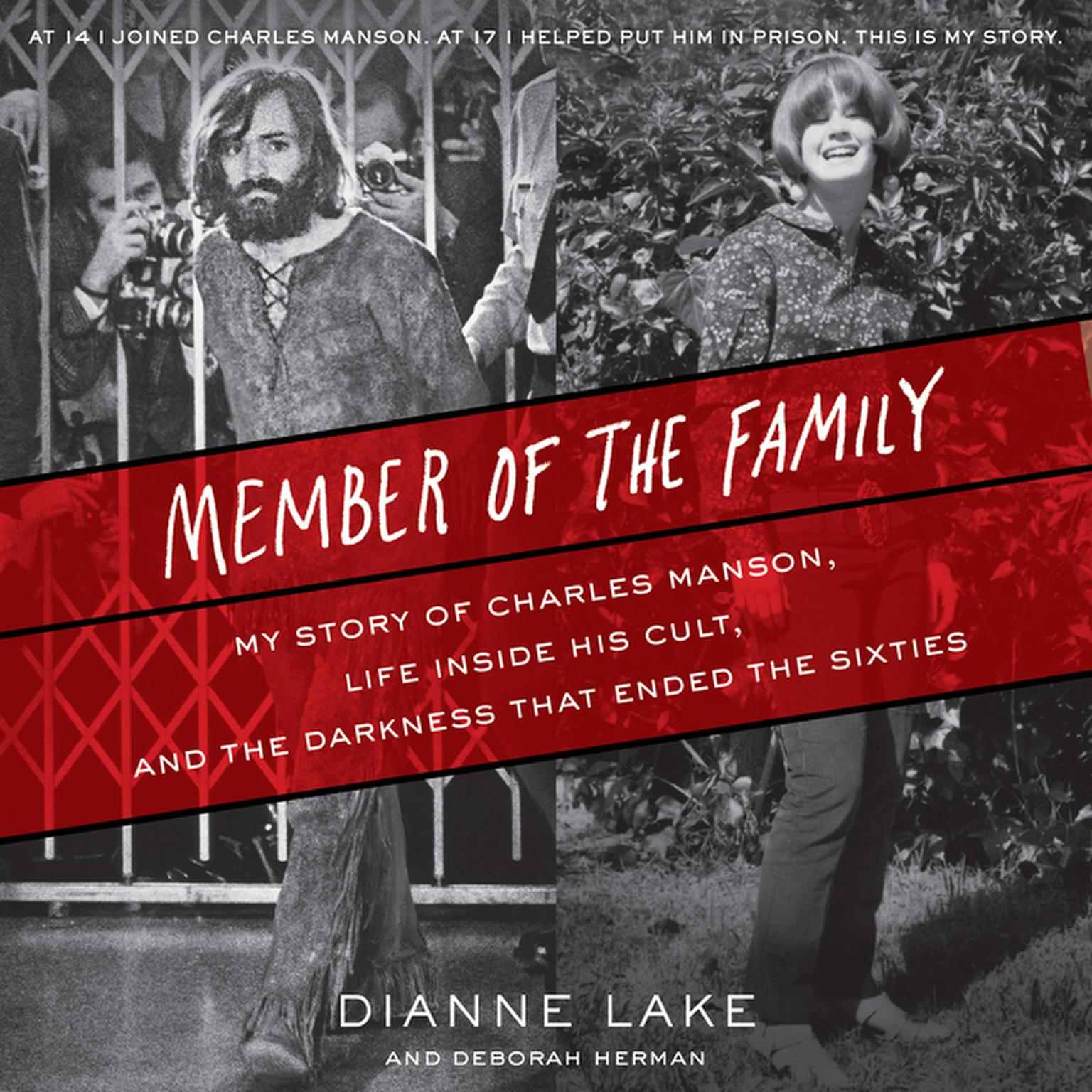 Printable Member of the Family: My Story of Charles Manson, Life Inside His Cult, and the Darkness that Ended the Sixties Audiobook Cover Art