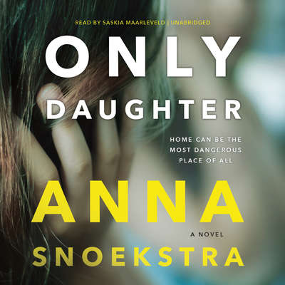 Only Daughter Audiobook, by Anna Snoekstra
