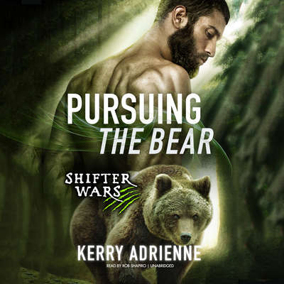 Pursuing the Bear Audiobook, by Kerry Adrienne