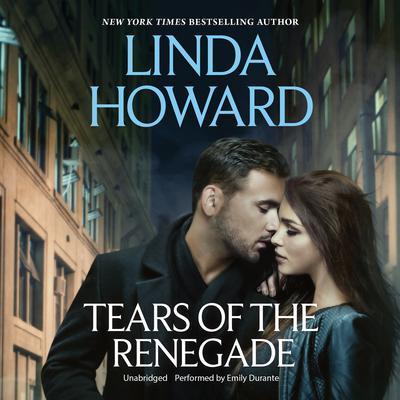 Tears of the Renegade Audiobook, by Linda Howard