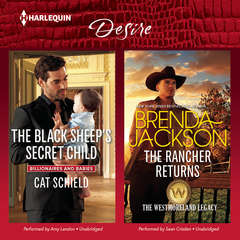 The Black Sheep's Secret Child & The Rancher Returns Audiobook, by Cat Schield, Brenda Jackson