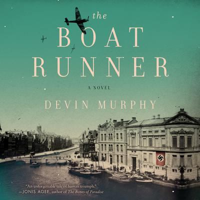 The Boat Runner: A Novel Audiobook, by Devin Murphy