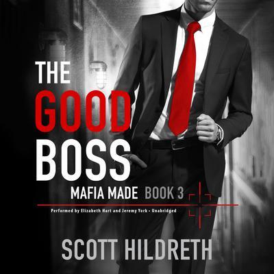 The Good Boss Audiobook, by Scott Hildreth
