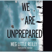 We Are Unprepared, by Meg Little Reilly