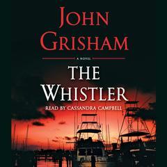 The Whistler Audiobook, by John Grisham