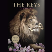 The Keys: They Dont Want You to Read This Book, by DJ Khaled