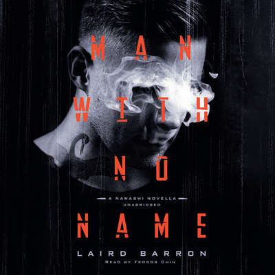 Man with No Name Audiobook, by Laird Barron