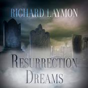 Resurrection Dreams Audiobook, by Richard Laymon