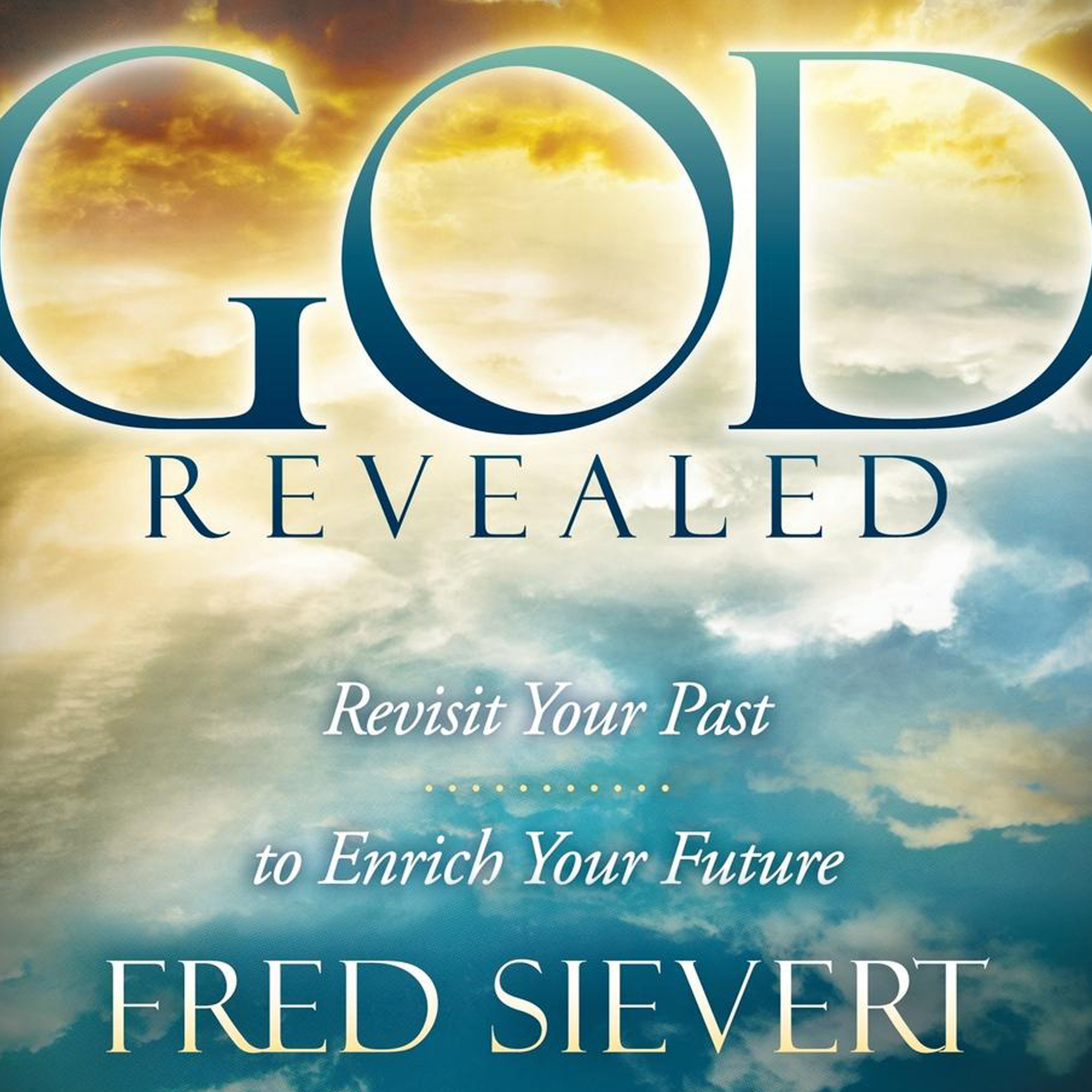 Printable God Revealed: Revisit Your Past to Enrich Your Future Audiobook Cover Art