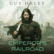 The Emperors Railroad Audiobook, by Guy Haley