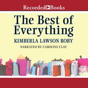 The Best of Everything: A Novel, by Kimberla Lawson Roby