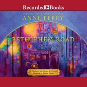 Bethlehem Road Audiobook, by Anne Perry