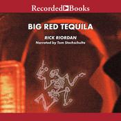 Big Red Tequila Audiobook, by Rick Riordan