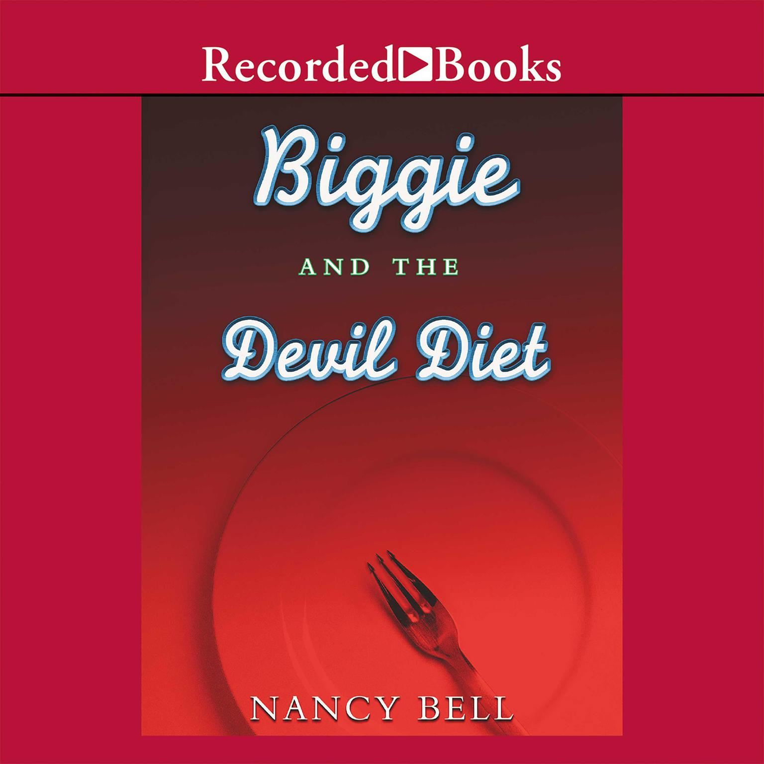 Printable Biggie and the Devil Diet Audiobook Cover Art