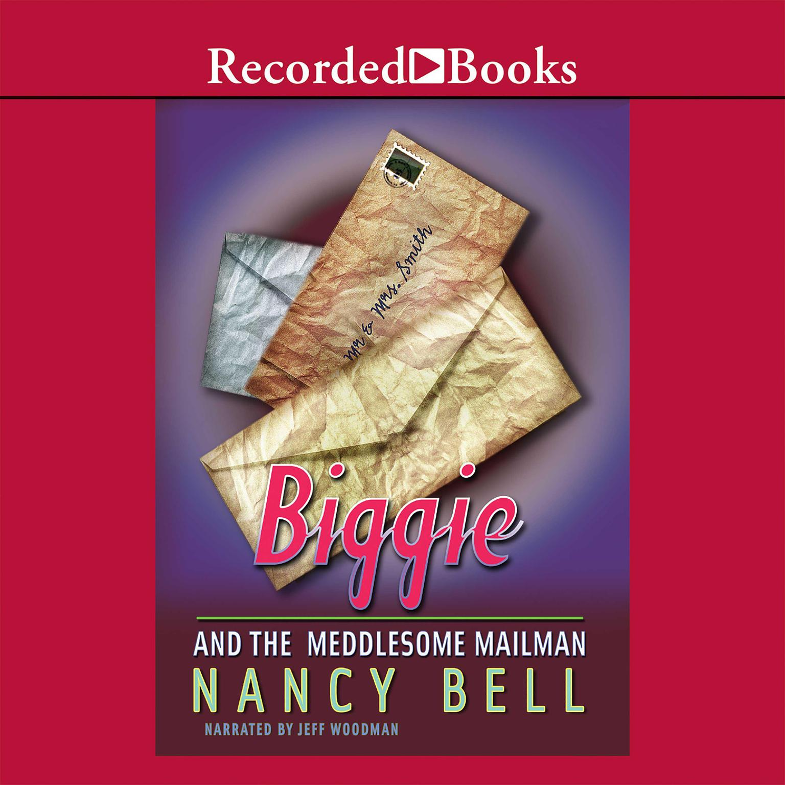 Printable Biggie and the Meddlesome Mailman Audiobook Cover Art