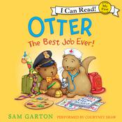 Otter: The Best Job Ever! Audiobook, by Sam Garton