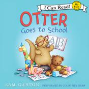 Otter Goes to School Audiobook, by Sam Garton