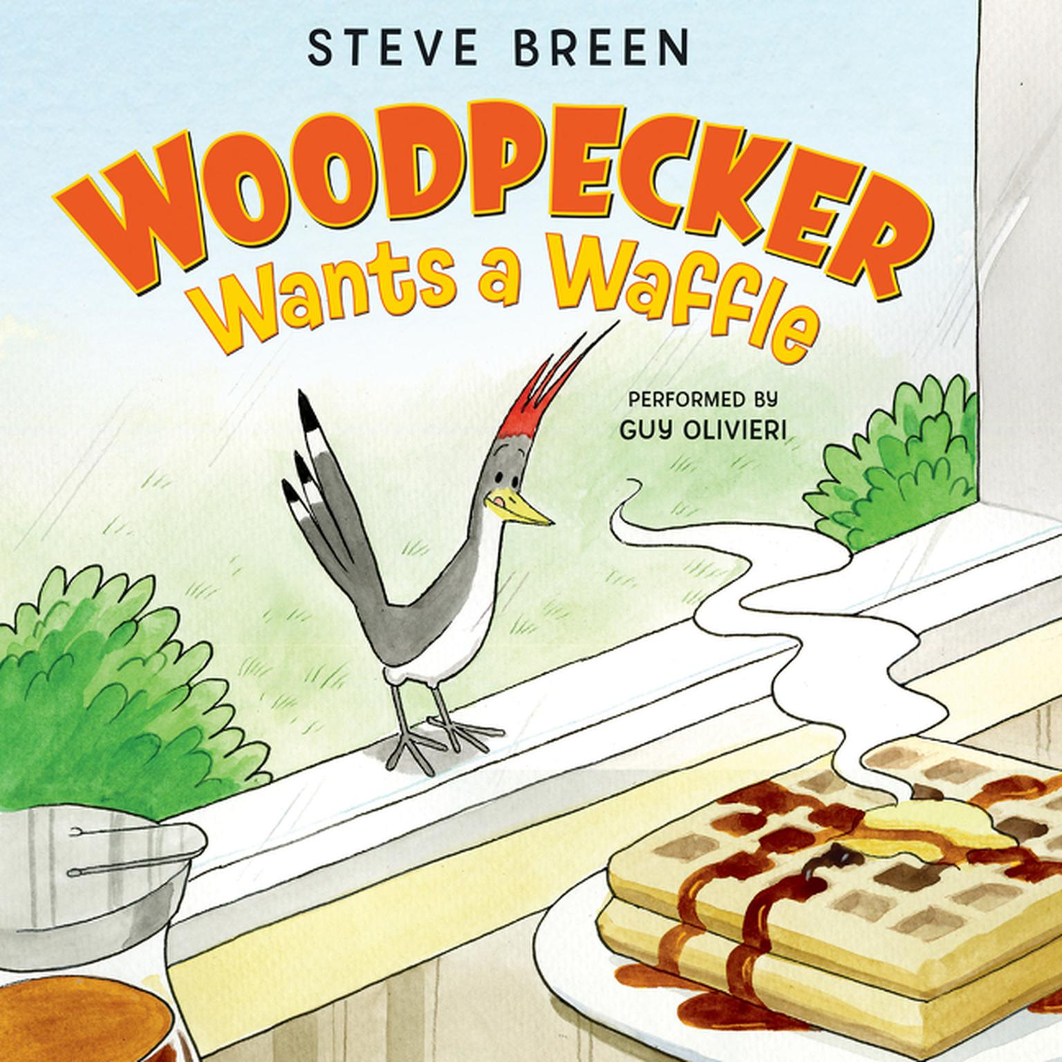 Printable Woodpecker Wants a Waffle Audiobook Cover Art