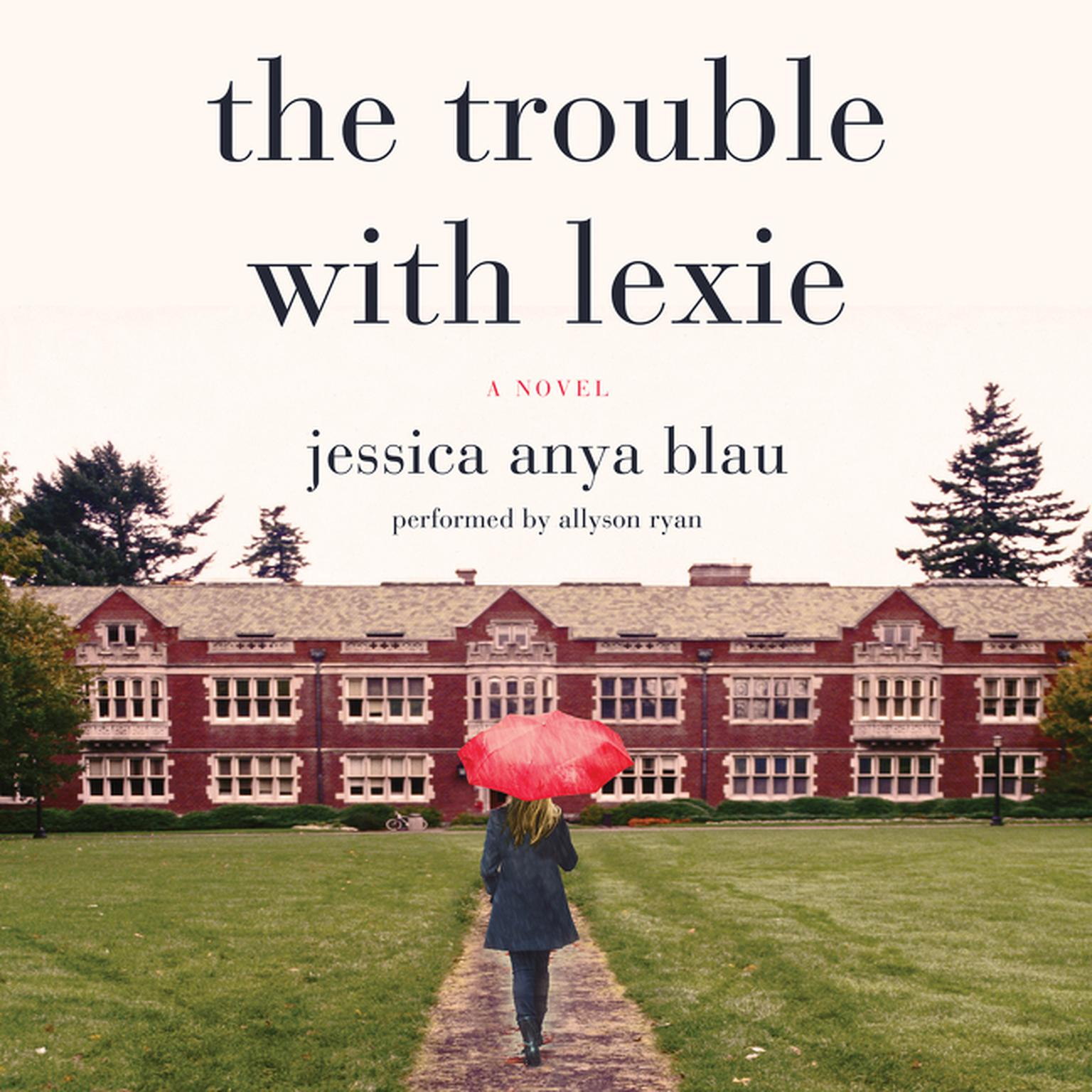 Printable The Trouble with Lexie: A Novel Audiobook Cover Art